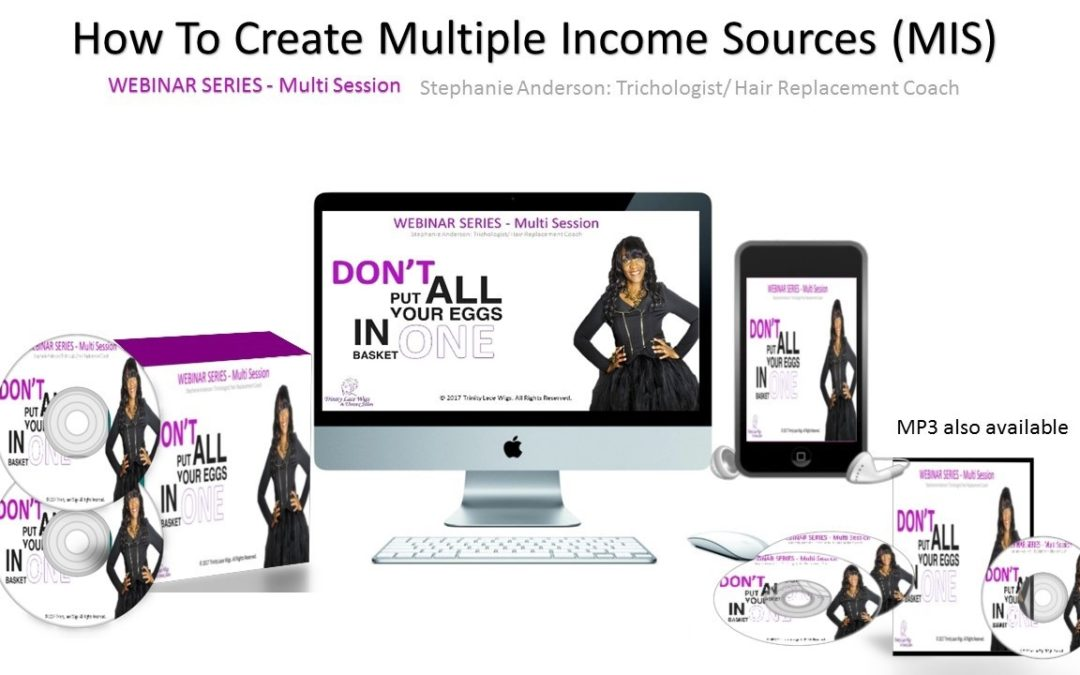 Webinar Series – How to Create Multiple Income Sources (VIEW NOW!!!)